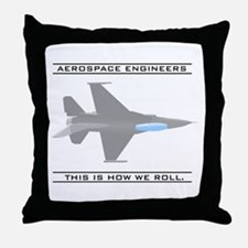 Aero Engineers: How We Roll Throw Pillow