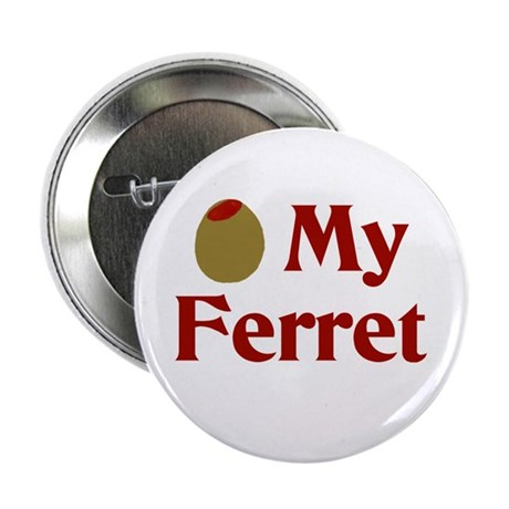 "Olive (I Love) My Ferret 2.25"" Button (10 pack)"