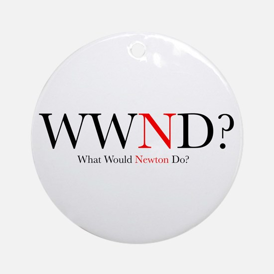 What Would Newton Do? Ornament (Round)