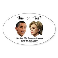 """Democrats Hit New Low"" Oval Decal"