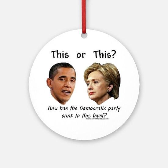 """Democrats Hit New Low"" Ornament (Round)"