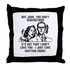 I Just Love Knitting More Throw Pillow