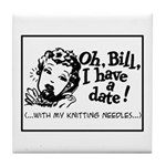 A Date With My Knitting Needl Tile Coaster