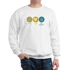 Peace Love Cell Biology Sweatshirt