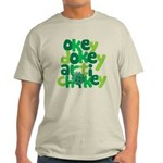 Okey Dokey Light T-Shirt