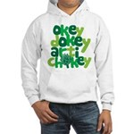 Okey Dokey Hooded Sweatshirt