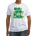 Okey Dokey Fitted T-Shirt