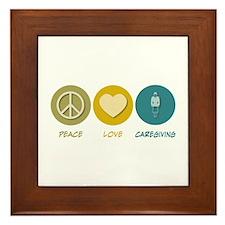 Peace Love Caregiving Framed Tile