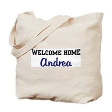 Welcome Home Andrea Tote Bag