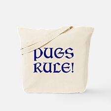 Pugs Rule! Tote Bag