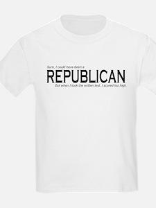 I could have been a REPUBLICAN T-Shirt