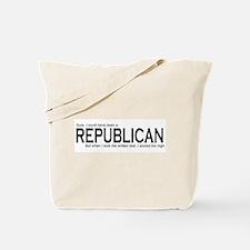 I could have been a REPUBLICAN Tote Bag