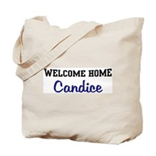 Welcome Home Candice Tote Bag