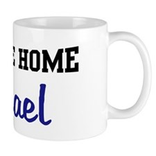 Welcome Home Michael Mug