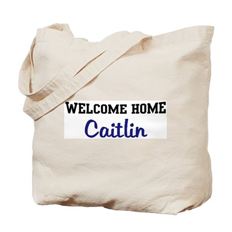 Welcome Home Caitlin Tote Bag