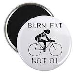 Burn fat not oil Magnet