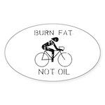 Burn fat not oil Oval Sticker (50 pk)