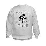 Burn fat not oil Kids Sweatshirt