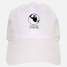 Every day is Earth Day Baseball Baseball Cap