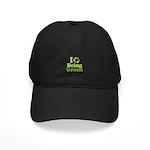 I Love Being Green Black Cap