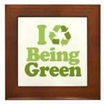 I Love Being Green Framed Tile