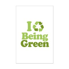 I Love Being Green Posters