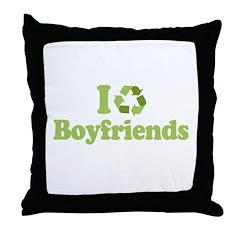 I recycle boyfriends Throw Pillow