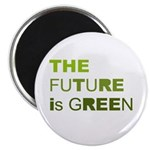 The Future is Green Magnet