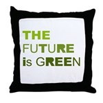 The Future is Green Throw Pillow