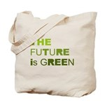 The Future is Green Tote Bag