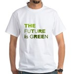 The Future is Green White T-Shirt