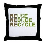 Reuse Reduce Recycle Throw Pillow