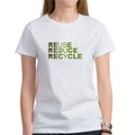 Reuse Reduce Recycle Women's T-Shirt