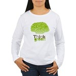 Think Green Women's Long Sleeve T-Shirt