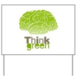 Think Green Yard Sign
