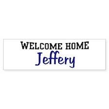 Welcome Home Jeffery Bumper Bumper Sticker