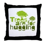 Trees are for hugging Throw Pillow