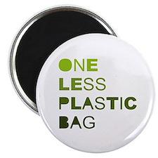 One less plastic bag Magnet