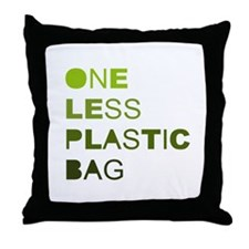 One less plastic bag Throw Pillow