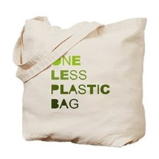 One less plastic bag Tote Bag