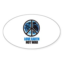 Love Earth Not War Oval Decal