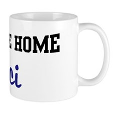 Welcome Home Maci Mug