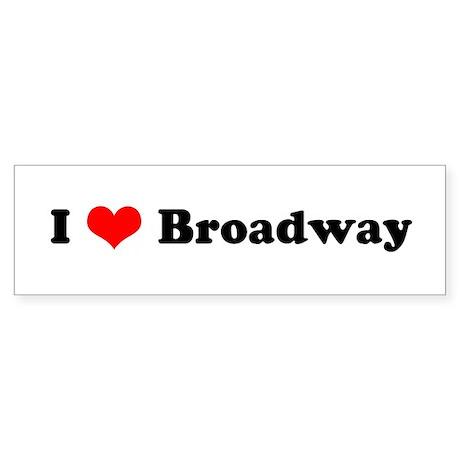 I Love Broadway Bumper Sticker