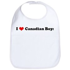 I Love Canadian Boys Bib