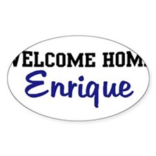 Welcome Home Enrique Oval Decal