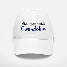 Welcome Home Gwendolyn Baseball Baseball Cap