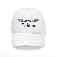 Welcome Home Fabian Baseball Cap