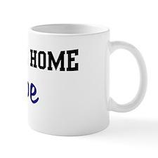 Welcome Home Hope Mug