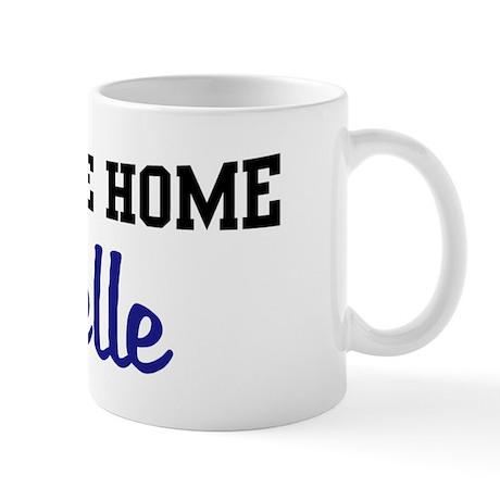 Welcome Home Giselle Mug