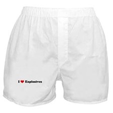 I Love Explosives Boxer Shorts